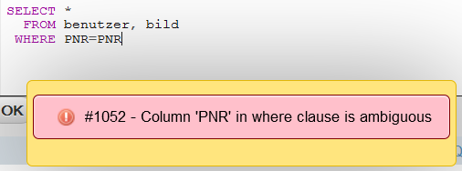 Fehlermeldung: Column PNR in where clause is ambiguous