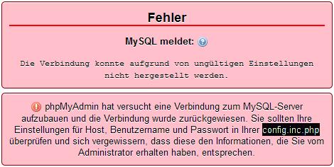 Fehlermeldung phpmyadmin, wenn Login noch nicht korrekt gesetzt wurde